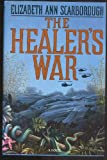 Healer's War (0385248288) by Scarborough, Elizabeth Ann