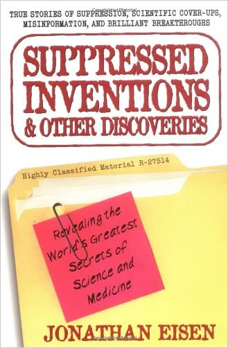 Suppressed Inventions written by Jonathan Eisen