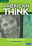 img - for American Think Starter Workbook with Online Practice book / textbook / text book