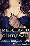 Misbehaved Gentleman: The Three Stages of Ecstasy (COMPLETE SERIES VOL. 1-3 BUNDLE) (ABDL Erotica Romance)