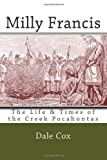 Milly Francis: The Life & Times of the Creek Pocahontas
