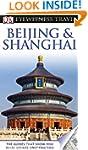 DK Eyewitness Travel Guide: Beijing a...