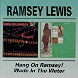 Wade In The Water / Hang On Ramsey