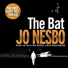 The Bat: A Harry Hole Thriller, Book 1 Audiobook by Jo Nesbo Narrated by Sean Barrett