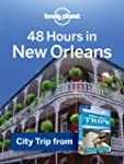 Lonely Planet 48 Hours in New Orleans...