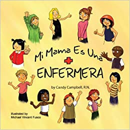 Mi Mama Es Una Enfermera (Spanish Edition) (Spanish) Paperback – May