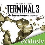 Die Sensen des Himmels (Terminal 3 - Folge 2) | Ivar Leon Menger,Raimon Weber