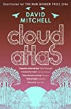 Cloud Atlas: A Novel by Mitchell, David (2004) Paperback