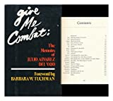 Give me combat;: The memoirs of Julio W. Alvarez del Vayo