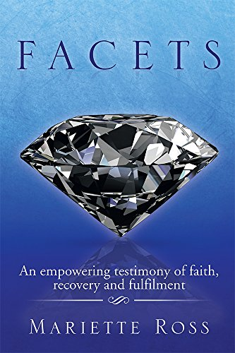 facets-an-empowering-testimony-of-faith-recovery-and-fulfilment