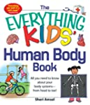 The Everything KIDS' Human Body Book:...