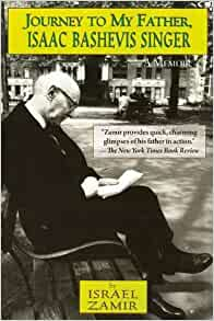 Amazon Com Journey To My Father Isaac Bashevis Singer A