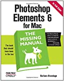 img - for Photoshop Elements 6 for Mac: The Missing Manual book / textbook / text book