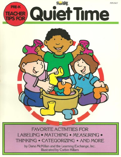 Teacher Tips for Quiet Time: Favorite Activities for Labeling, Matching, Measuring, Thinking, Categorizing, and More (Pr