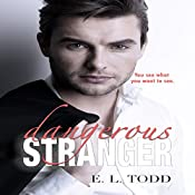 Dangerous Stranger: Beautiful Entourage, Book 4 | E. L. Todd