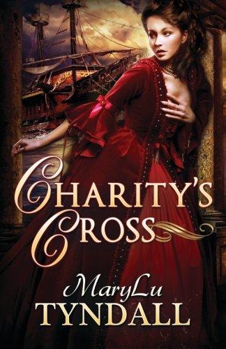 Charity's Cross (Charles Towne Belles) (Volume 4)