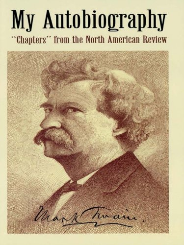 Mark Twain - My Autobiography