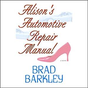 Alison's Automotive Repair Manual Audiobook