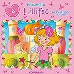 Prinzessin Lillifee 6: Das Original-Hörspiel zur TV-Serie | Barbara van den Speulhof