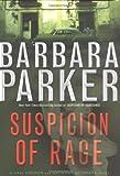 Suspicion of Rage (0525948058) by Parker, Barbara