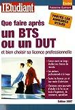 echange, troc Fabienne Guimont - Que faire après un BTS/DUT et bien choisir sa licence professionnelle