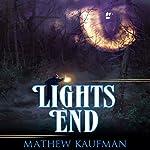 Lights End | Mathew Kaufman