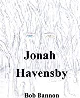 Jonah Havensby [Kindle Edition]