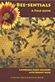 img - for Bee-sentials: A Field Guide book / textbook / text book