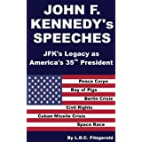 John F. Kennedy's Speeches: JFK's Legacy as America's 35th President