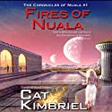 Fires of Nuala Audiobook by Katherine Eliska Kimbriel Narrated by James Patrick Cronin
