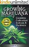 Growing Marijuana: For Beginners - Ca...