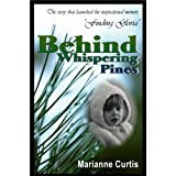 Behind Whispering Pinesby Marianne Curtis