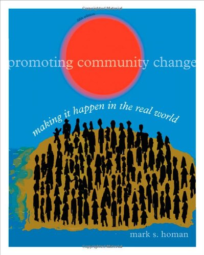 Promoting Community Change: Making it Happen in the Real...