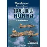 TRAJETÓRIA DE HONRA