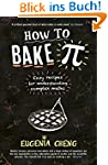 How to Bake Pi: Easy recipes for unde...
