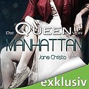 Die Queen von Manhattan (Die Prinzessin von New York 2)   Jane Christo