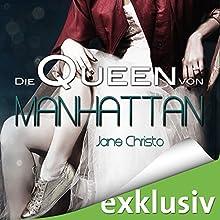 Die Queen von Manhattan (Die Prinzessin von New York 2) Hörbuch von Jane Christo Gesprochen von: Eni Winter