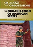 The Organization of American States (Global Organizations)