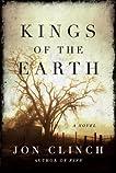 Kings of the Earth: A Novel