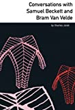 img - for Conversations with Samuel Beckett and Bram van Velde (French Literature Series) book / textbook / text book