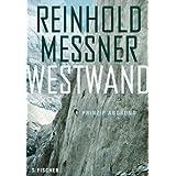 """Westwand: Prinzip Abgrundvon """"Reinhold Messner"""""""