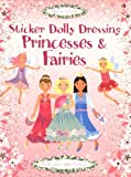 Fiona Watt Princesses and Fairies (Sticker Dolly Dressing)