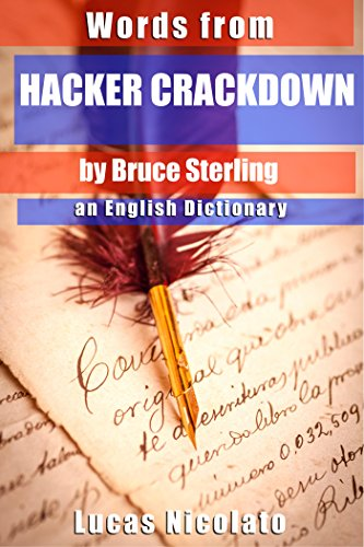 Words from Hacker Crackdown by Bruce Sterling: an English Dictionary PDF