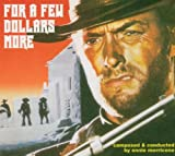 Original Soundtrack For A Few Dollars More (Morricone)