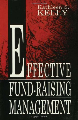 Effective Fund-Raising Management (Routledge Communication Series)