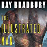 The Illustrated Man | Ray Bradbury