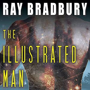 The Illustrated Man | [Ray Bradbury]