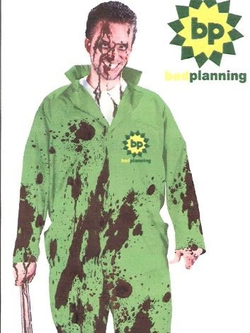 Fun World Mens Funny Bad Planning BP Oil Spill