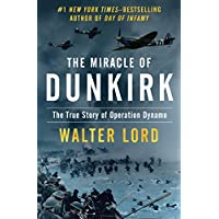 Walter Lord's The Miracle of Dunkirk Kindle eBook
