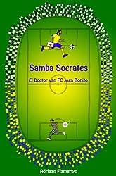 Samba Socrates- El Doctor van FC Joga Bonito (Dutch Edition)